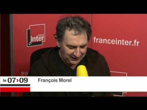 """""""Lorsque je te pénètre""""... - Le billet de François Morel"""