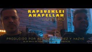 RAPSUSKLEI feat AKAPELLAH - SOY LO QUE QUIERO