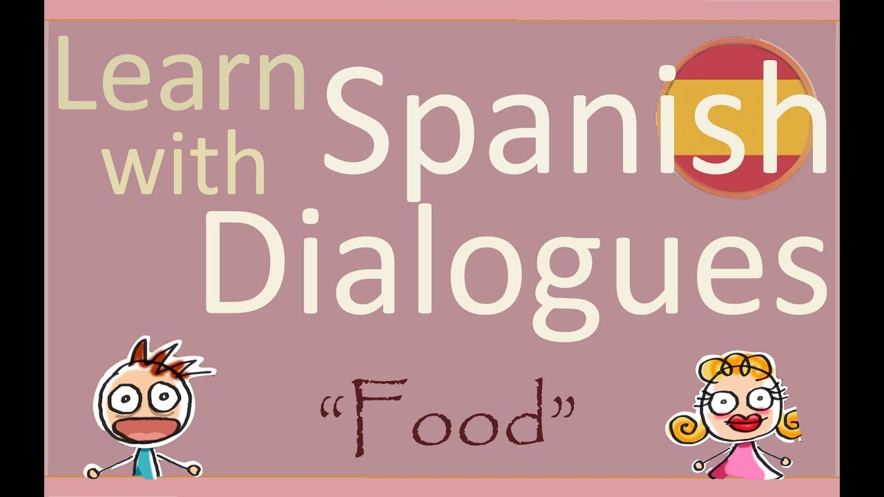 Learn Spanish With Dialogues