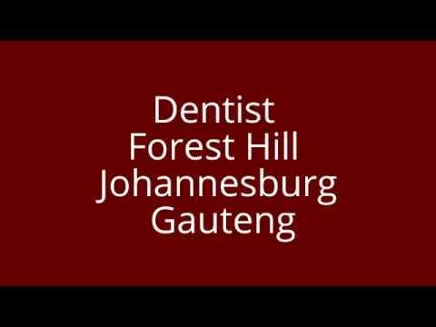 Dentist Forest Hill Johannesburg Gauteng