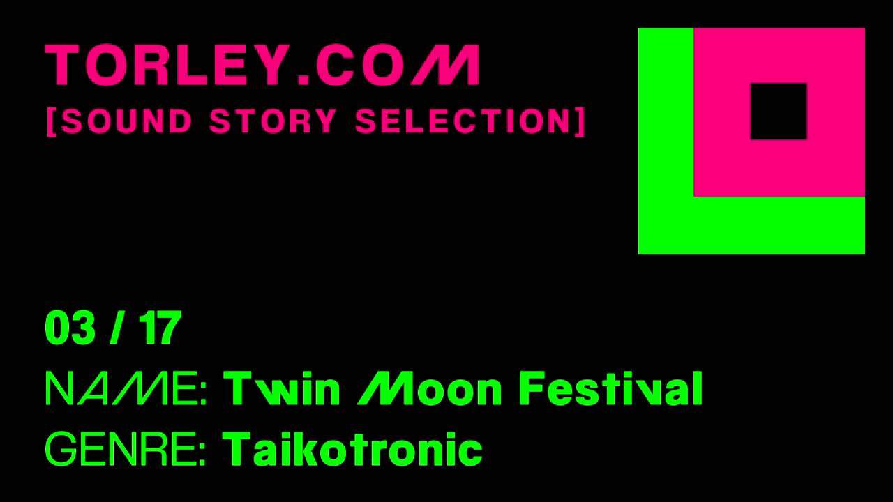 Torley - 03 - Twin Moon Festival - [SOUND STORY SELECTION]