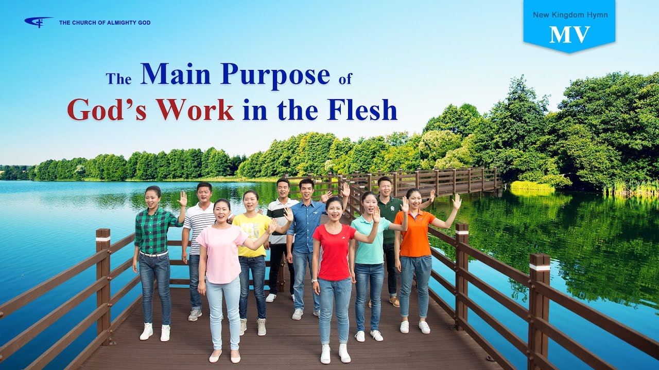 """Almighty God Uses His Word to Save Man - """"The Main Purpose of God's Work in the Flesh"""" (Music Video)"""