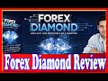 Forex Diamond Review - New Hot Forex Robot With Verified Live Proof Forex Trading System