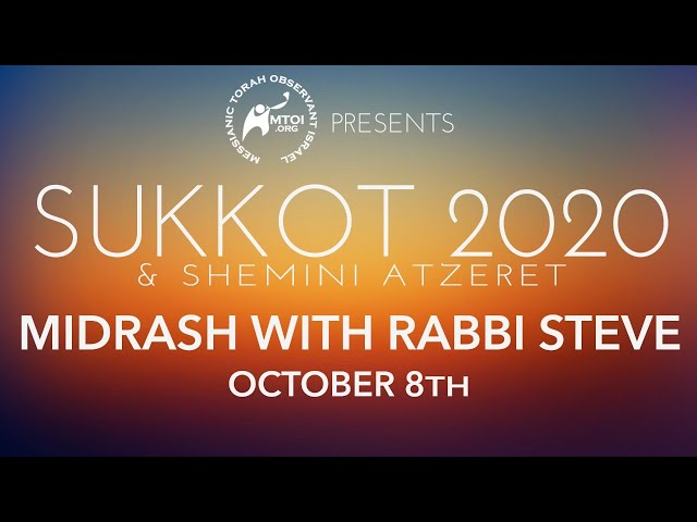 MTOI Sukkot 2020 | Midrash with Rabbi Steve | 10-8-2020
