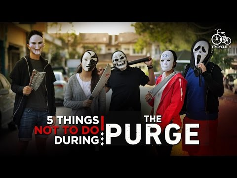 Thumbnail: 5 Things NOT TO DO During 'THE PURGE'