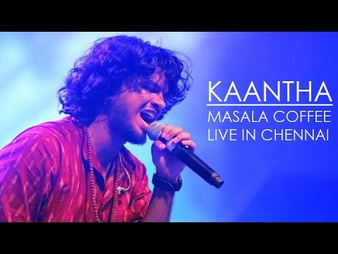 Kaanthaa - Masala Coffee live in Chennai. Check out the crowd response!