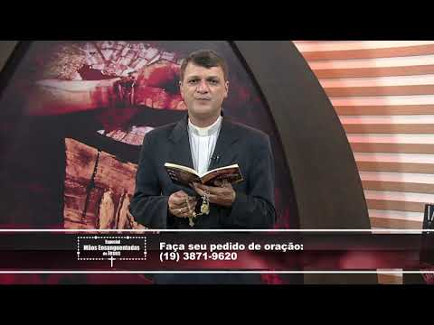 Especial Mãos Ensanguentadas de Jesus - 20/12/2018 - B2