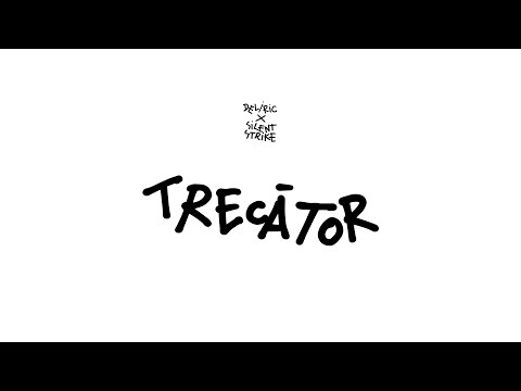 Deliric x Silent Strike - Trecator (Audio)
