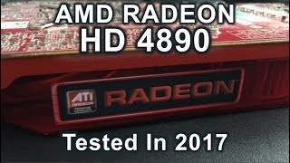 ATI Radeon HD 4890 - Tested in 2017