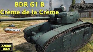 BDR G1 B - Bottom Tier, Top Performer! - World of Tanks