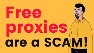 Free Proxies: 3 Ways You Actually Pay For Them