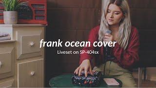 Frank Ocean - Swim Good (Liveset Cover on SP-404sx)