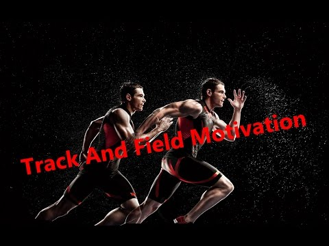 Epic Motivation / Track and field