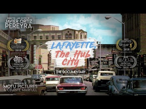 Lafayette, The Hub City - The Documentary