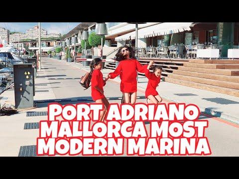 PORT ADRIANO MALLORCA|| MOST MODERN MARINA