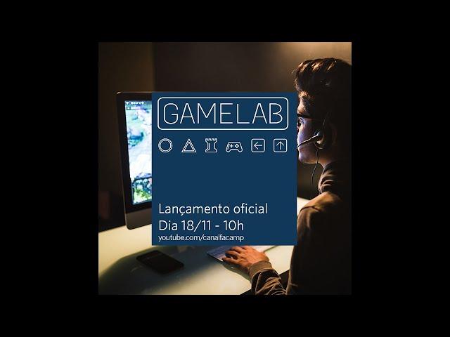 FACAMP GameLab - Unity 2020 e o futuro dos jogos digitais