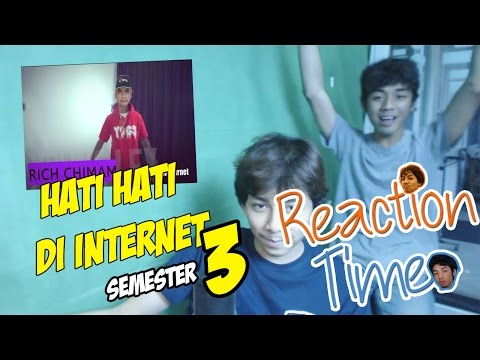 SENIOR DI SEMESTER 3 HATI HATI DI INTERNET - Reaction Time #8