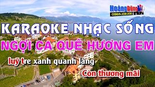 Karaoke Nhạc Sống | NGỢI CA QUÊ HƯƠNG EM | Beat chất lượng cao