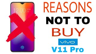 Reasons Not To Buy Vivo v11 pro | 5 Problems with vivo v11 pro [Hindi]