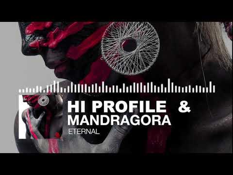 Hi Profile & Mandragora - Eternal ✯ 1db Records ✯