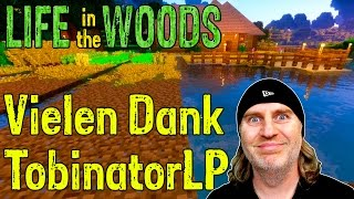 Minecraft - Ein Dankeschön an Tobinator :-) [Life in the Woods] Deutsch German thumbnail