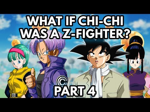 What If Chi-Chi Was A Z-Fighter? (Part 4)