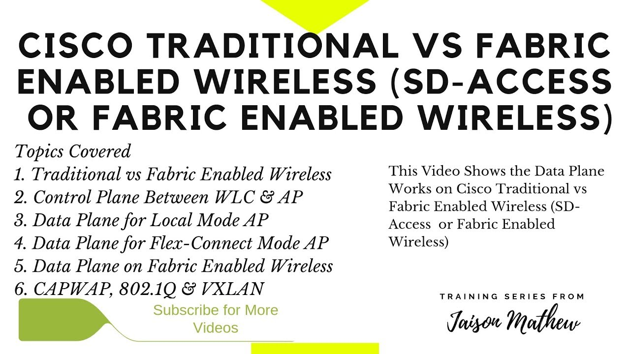 Cisco Traditional vs Fabric Enabled Wireless (SD-Access or