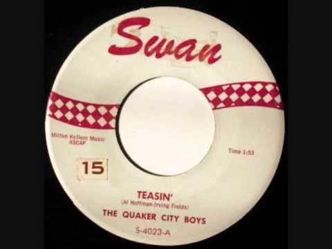 The Quaker City Boys - Teasin' (1958)