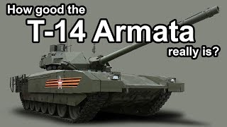 How good the T-14 Armata really is? [Reupload]