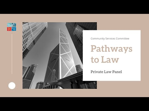 Pathways To Law: Private Law Panel