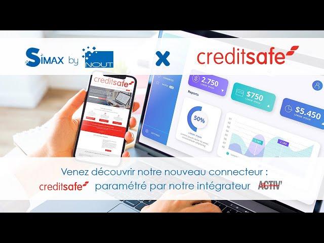 Présentation du connecteur Creditsafe avec notre intégrateur Activ'Système pour SIMAX ERP-CRM
