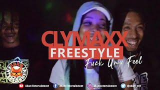 Clymaxx - Fvck Uno Feel [Official Music Video HD]