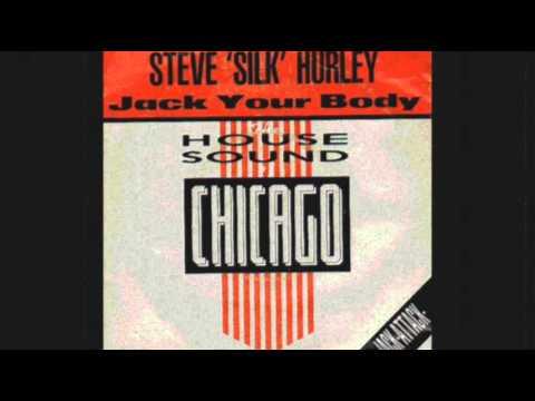 "STEVE ""SILK"" HURLEY - Jack Your Body (Original Mix) 1986"