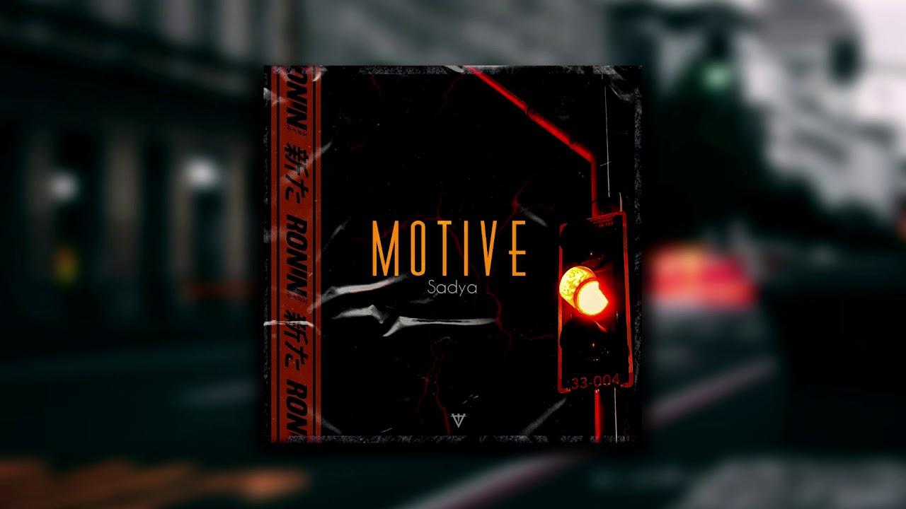 Download SADYA - MOTİVE (Official Video)