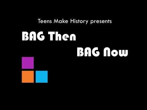 Bag Then; BAG Now