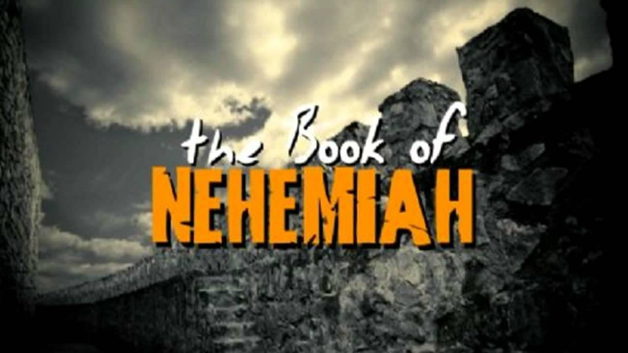 the bible nehemiah youtube