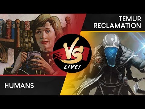 VS Live! | Humans VS Temur Reclamation | Modern? |  Match 1