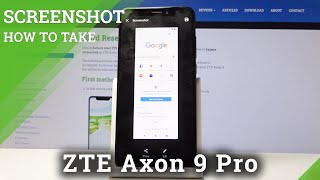 How to Take Screenshot in ZTE Axon 9 Pro – Capture Desktop