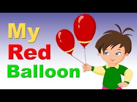 My Red Balloon Rhyme With Lyrics   English Rhymes for Babies   Kids Songs   Poems For Kids