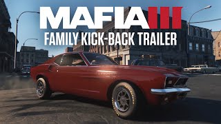 Mafia III Family Kick-Back Trailer(In Mafia III, building a criminal empire takes muscle and firepower. As the new boss in town, your new family is showing their loyalty with territory Kick-Back gifts., 2016-06-22T14:52:30.000Z)