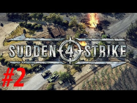 Sudden Strike 4 02 Deutsche Kampagne Mission 1 Schlacht bei Sedan - [ Deutsch | Gameplay ]