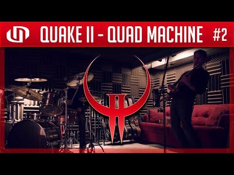 Quake 2 - Quad Machine (Live cover by Under Sanction)