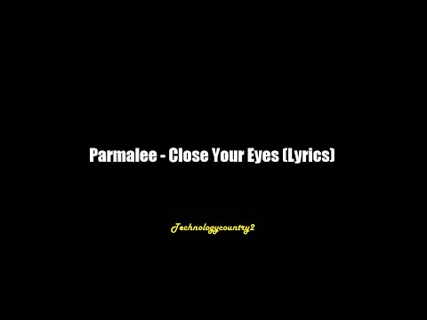Parmalee - Close Your Eyes (Lyrics)