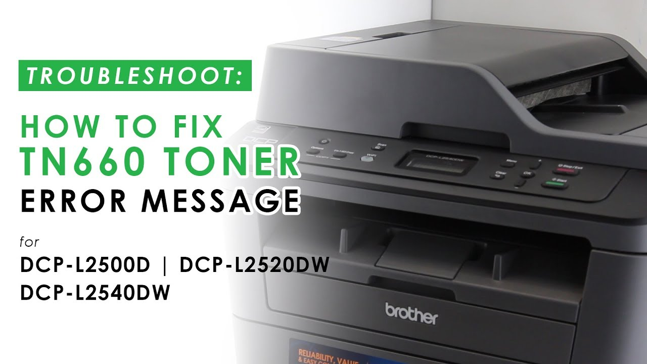 How to Fix TN660 Replace Toner Error on Brother DCP-L2500D, DCP-L2520DW,  DCP-L2540DW