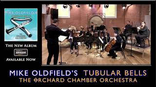 Mike Oldfield's Tubular Bells For Chamber Orchestra - Theme From The Exorcist
