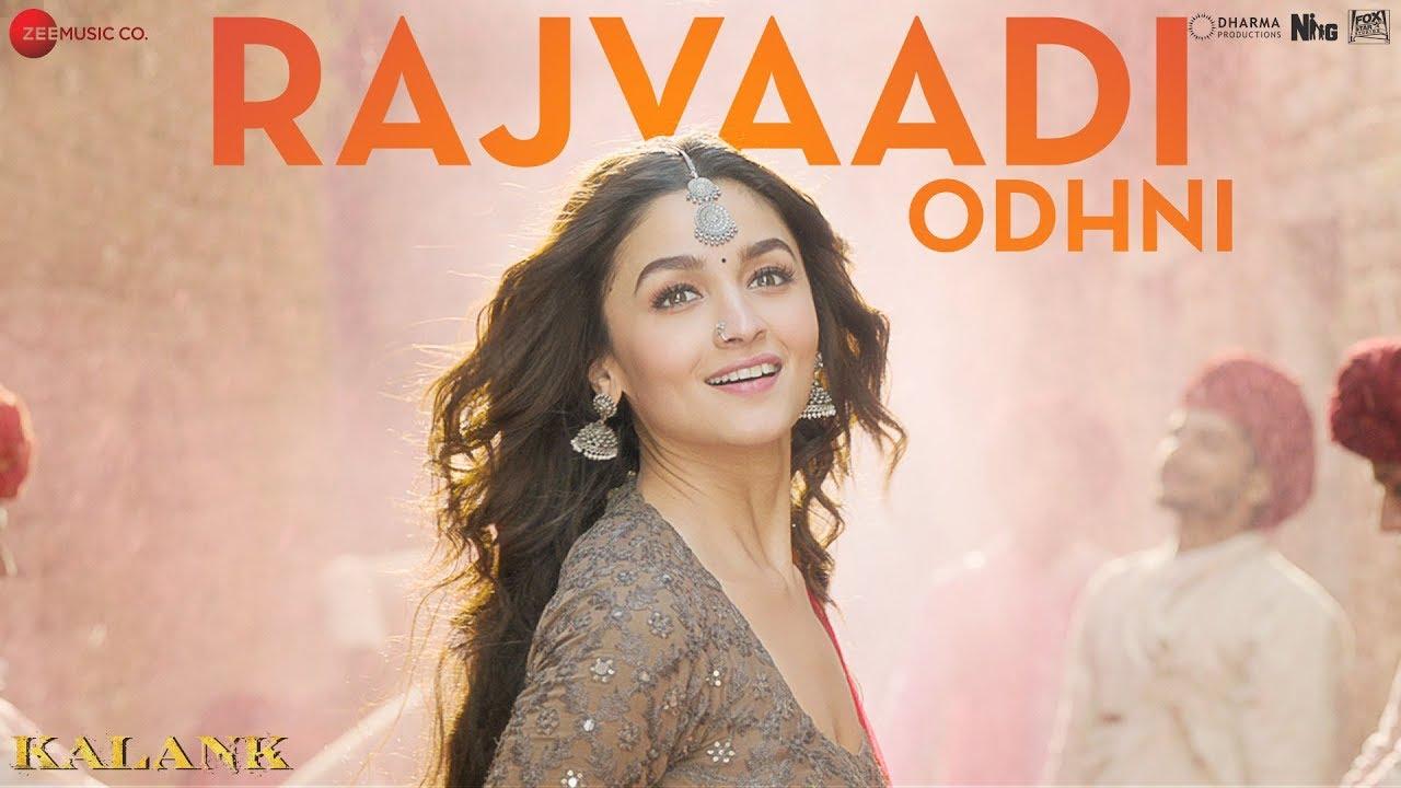 Download Rajvaadi Odhni -  Kalank |  Alia Bhatt, Varun Dhawan, Madhuri & Sonakshi | Jonita Gandhi | Pritam