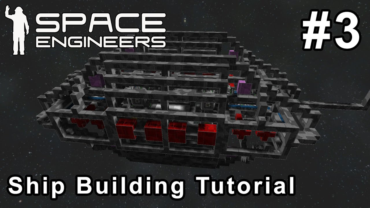 Space engineers ship building tutorial 3 youtube for Space tutorial
