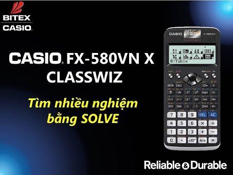 Tìm Nhiều Nghiệm Bằng SOLVE Trên Máy Tính CASIO Fx-580VN X ClassWiz