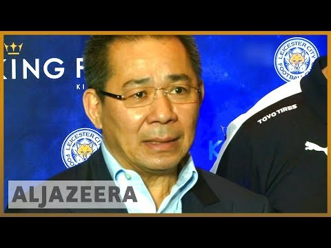 🇬🇧 Leicester City confirms owner Vichai died in helicopter crash | Al Jazeera English