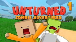 Unturned ★ RUN AWAY, RUN AWAY! ★ Zombie Adventures (1)